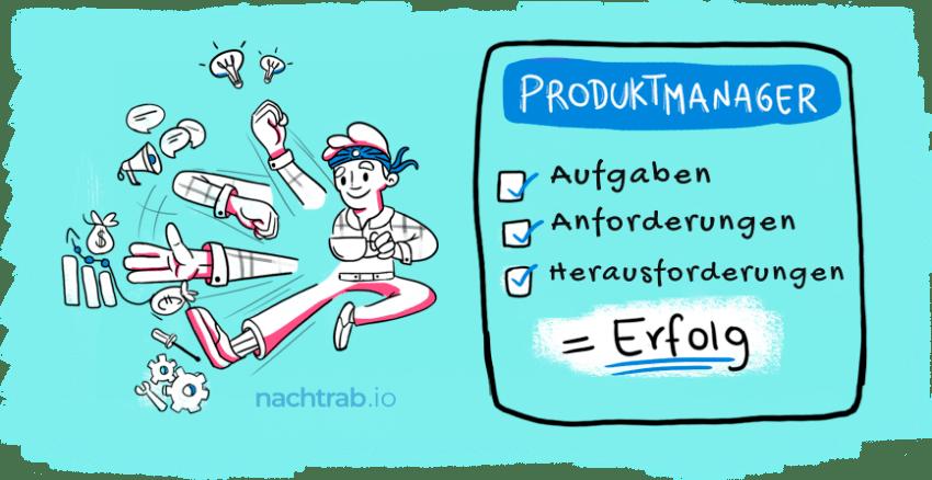 Der Produktmanager: Aufgaben, Anforderungen und Herausforderungen