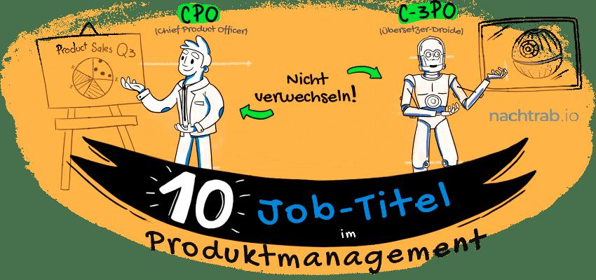 PM, PO, CPO… Kennst du diese 10 Job-Titel im Produktmanagement?