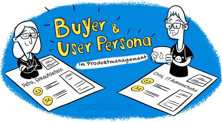 Buyer & User Persona – Das Tutorial für Produktmanager